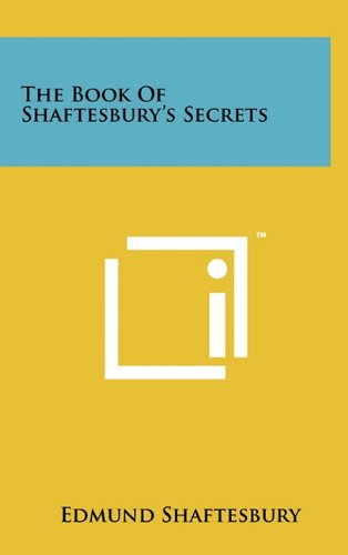 9781258007140: The Book Of Shaftesbury's Secrets