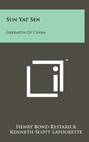 9781258007188: Sun Yat Sen: Liberator of China