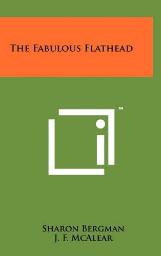 9781258007225: The Fabulous Flathead
