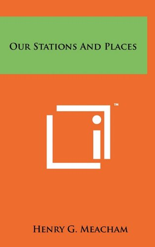 9781258007409: Our Stations and Places