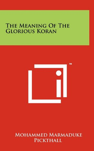 9781258007775: The Meaning Of The Glorious Koran