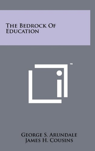 9781258011550: The Bedrock of Education