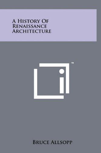 9781258011727: A History Of Renaissance Architecture