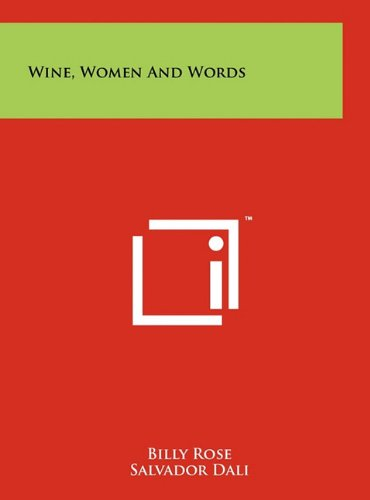 9781258012793: Wine, Women And Words