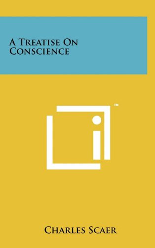 9781258013004: A Treatise on Conscience