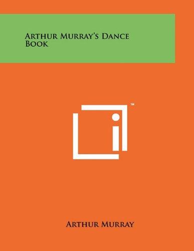 9781258013547: Arthur Murray's Dance Book