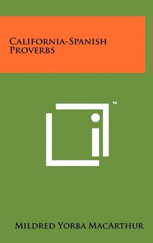 9781258016920: California-Spanish Proverbs
