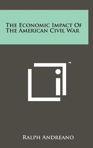 9781258017699: The Economic Impact Of The American Civil War