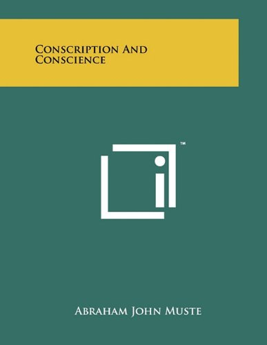 9781258017781: Conscription and Conscience