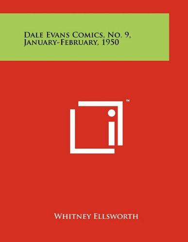 9781258019310: Dale Evans Comics #9