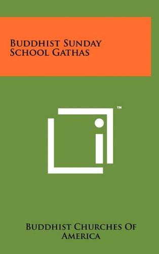 9781258020484: Buddhist Sunday School Gathas