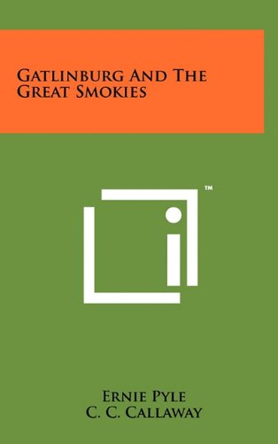 Gatlinburg And The Great Smokies (1258021803) by Pyle, Ernie