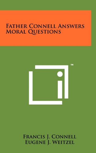 9781258022136: Father Connell Answers Moral Questions
