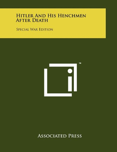 9781258023621: Hitler And His Henchmen After Death: Special War Edition
