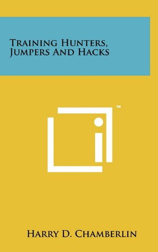 9781258023829: Training Hunters, Jumpers And Hacks