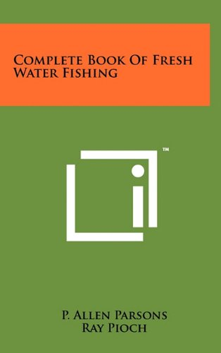 9781258024680: Complete Book Of Fresh Water Fishing