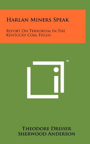9781258024857: Harlan Miners Speak: Report On Terrorism In The Kentucky Coal Fields