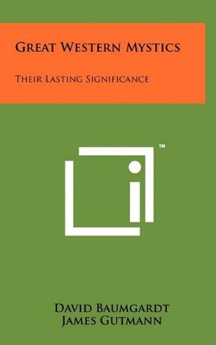 9781258026813: Great Western Mystics: Their Lasting Significance