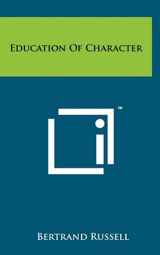 9781258027216: Education of Character