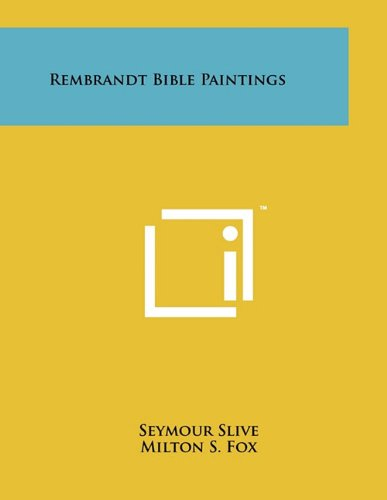 Rembrandt Bible Paintings (Paperback): Professor Seymour Slive