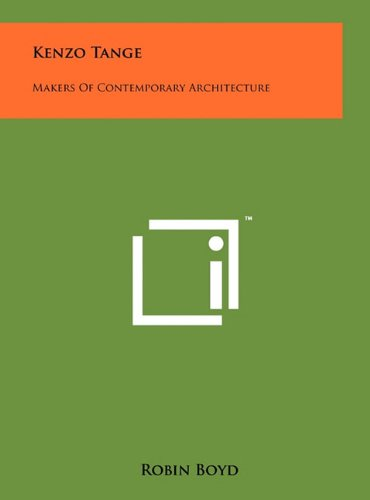 9781258029388: Kenzo Tange: Makers Of Contemporary Architecture
