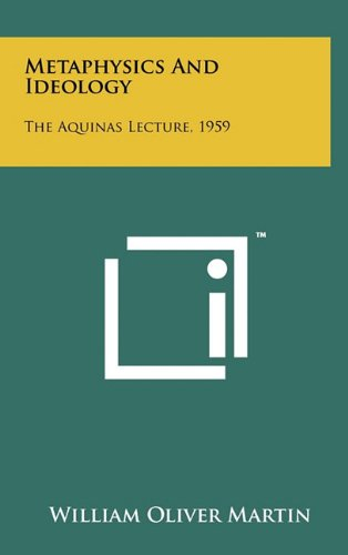 9781258030285: Metaphysics and Ideology: The Aquinas Lecture, 1959