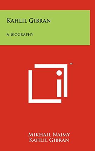 9781258031008: Kahlil Gibran: A Biography