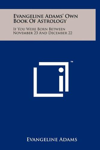 Evangeline Adams' Own Book of Astrology: If: Evangeline Adams