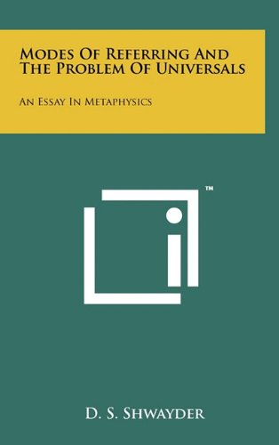 9781258033705: Modes Of Referring And The Problem Of Universals: An Essay In Metaphysics