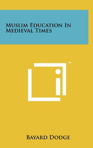 9781258034351: Muslim Education In Medieval Times