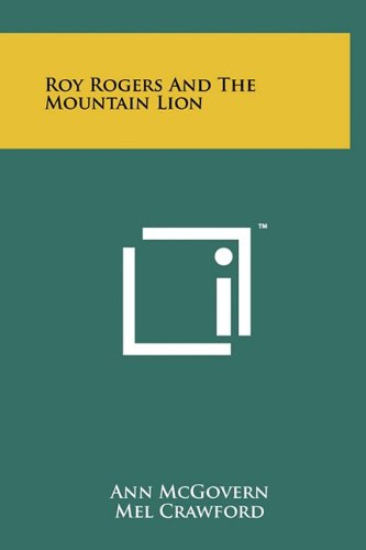 9781258035150: Roy Rogers and the Mountain Lion