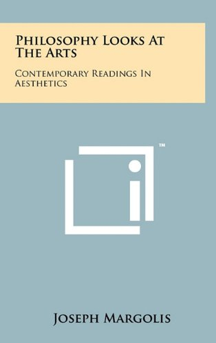 9781258035662: Philosophy Looks At The Arts: Contemporary Readings In Aesthetics