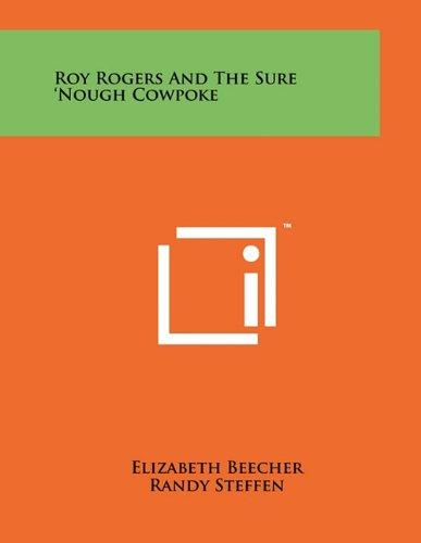 Roy Rogers and the Sure Nough Cowpoke: Elizabeth Beecher