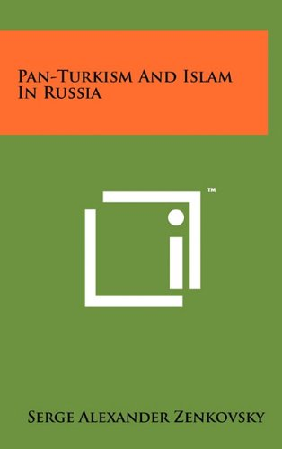 9781258037512: Pan-Turkism And Islam In Russia