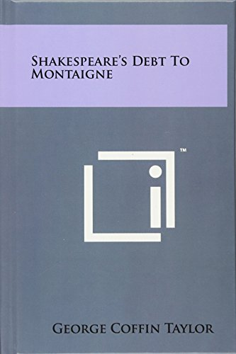 9781258039561: Shakespeare's Debt To Montaigne