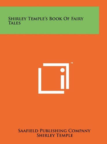 9781258039592: Shirley Temple's Book Of Fairy Tales