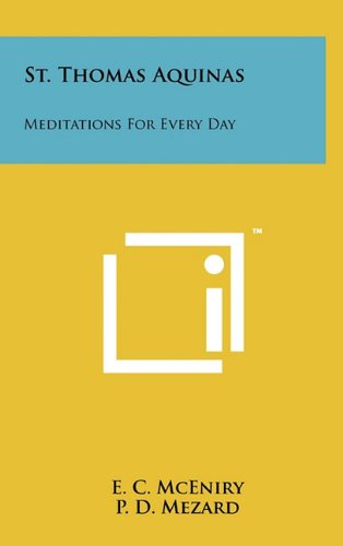 9781258040048: St. Thomas Aquinas: Meditations For Every Day