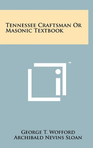 9781258040543: Tennessee Craftsman or Masonic Textbook