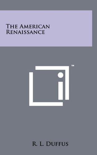 The American Renaissance: R. L. Duffus