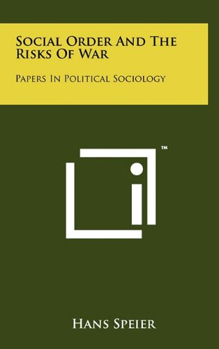 9781258042561: Social Order and the Risks of War: Papers in Political Sociology