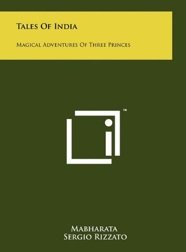 9781258042738: Tales Of India: Magical Adventures Of Three Princes