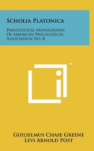 9781258045364: Scholia Platonica: Philological Monographs Of American Philological Association No. 8 (Grebo Edition)