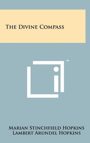 9781258047962: The Divine Compass