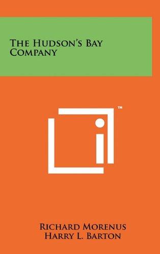 9781258050955: The Hudson's Bay Company