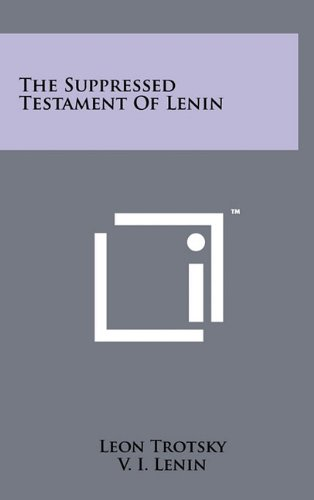 9781258052850: The Suppressed Testament of Lenin