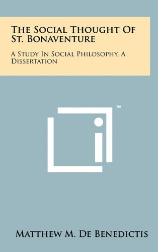 9781258053826: The Social Thought of St. Bonaventure: A Study in Social Philosophy, a Dissertation