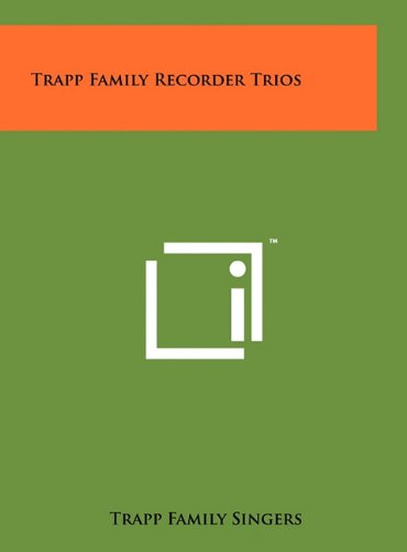 Trapp Family Recorder Trios (Hardback): Trapp Family Singers
