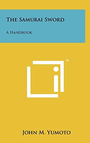 9781258056711: The Samurai Sword: A Handbook