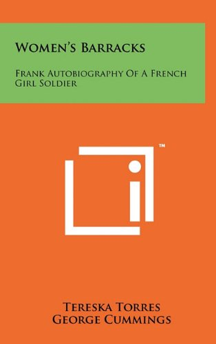9781258057138: Women's Barracks: Frank Autobiography of a French Girl Soldier