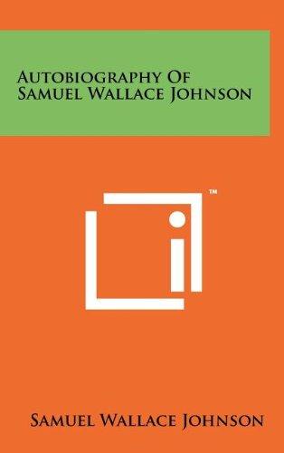 9781258064877: Autobiography of Samuel Wallace Johnson